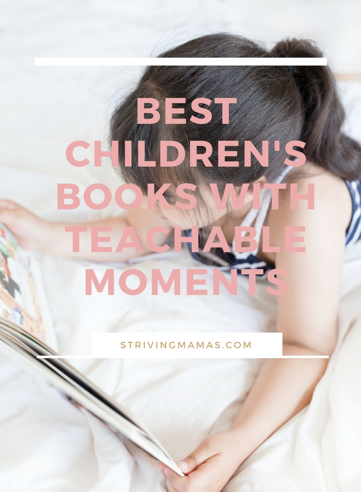 BEST CHILDREN'S BOOKS WITH TEACHABLE MOMENTS